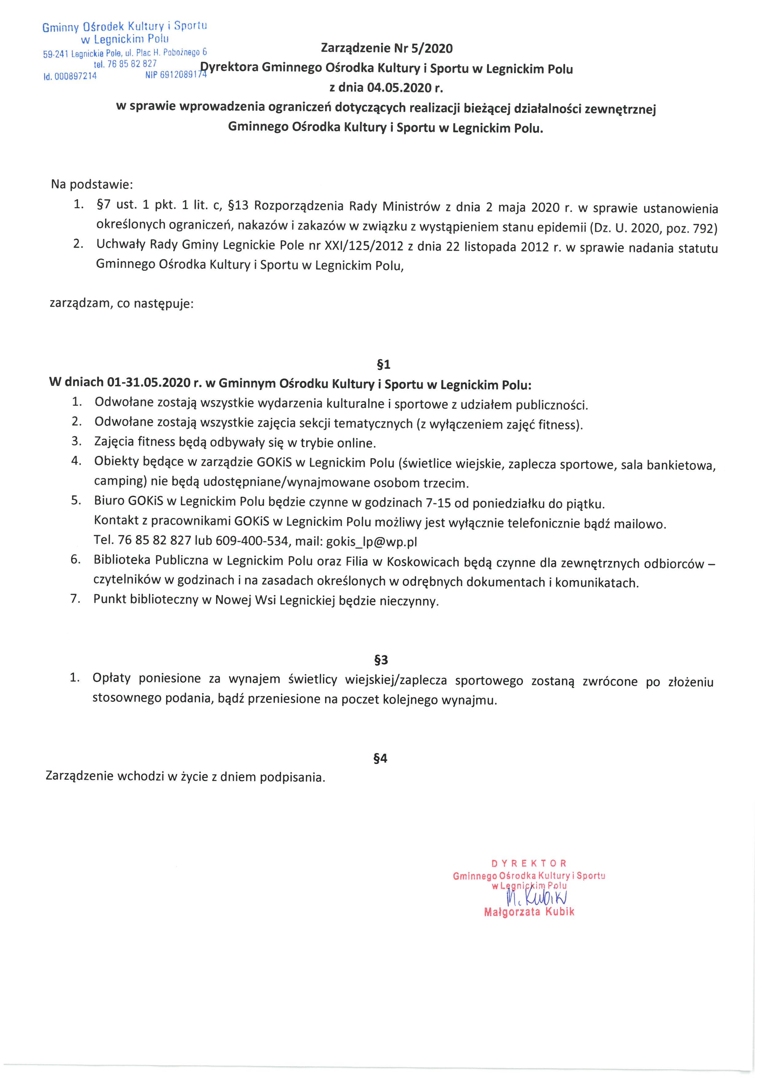 Zarządzenie Dyrektora Gminnego Ośrodka Kultury i Sportu w Legnickim Polu w sprawie wprowadzenia ograniczeń dotyczących realizacji bieżącej działalności zewnętrznej GOKiS.